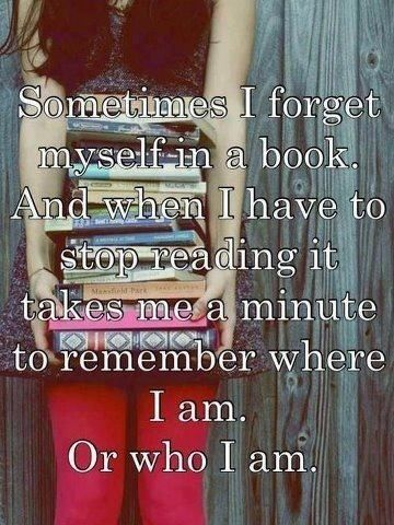 Sometimes I forget myself in a book... quote books world imagination reading read real life