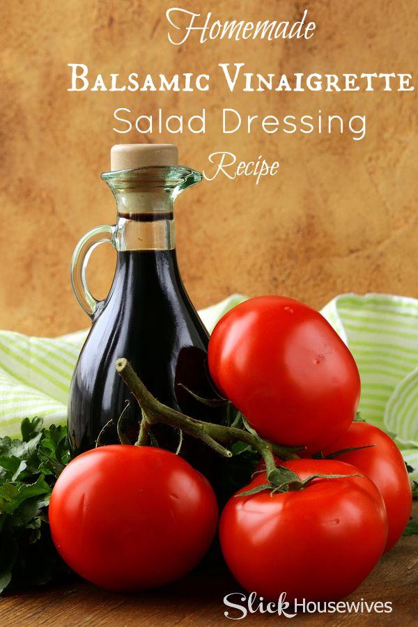 Homemade Balsamic Vinaigrette Salad Dressing Recipe