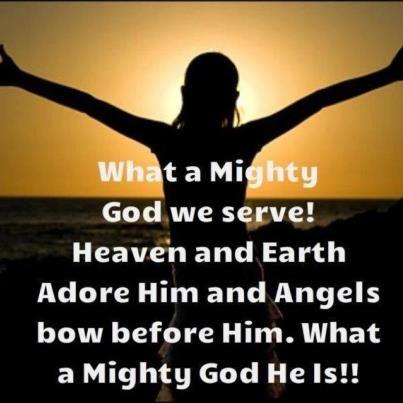A Mighty God We Serve | God | Pinterest