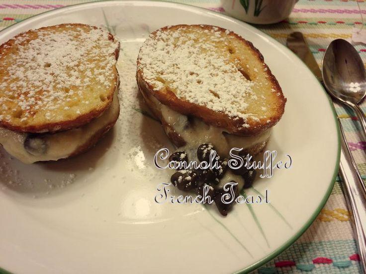 ... french toast cannoli stuffed french toast stuffed french toast recipe