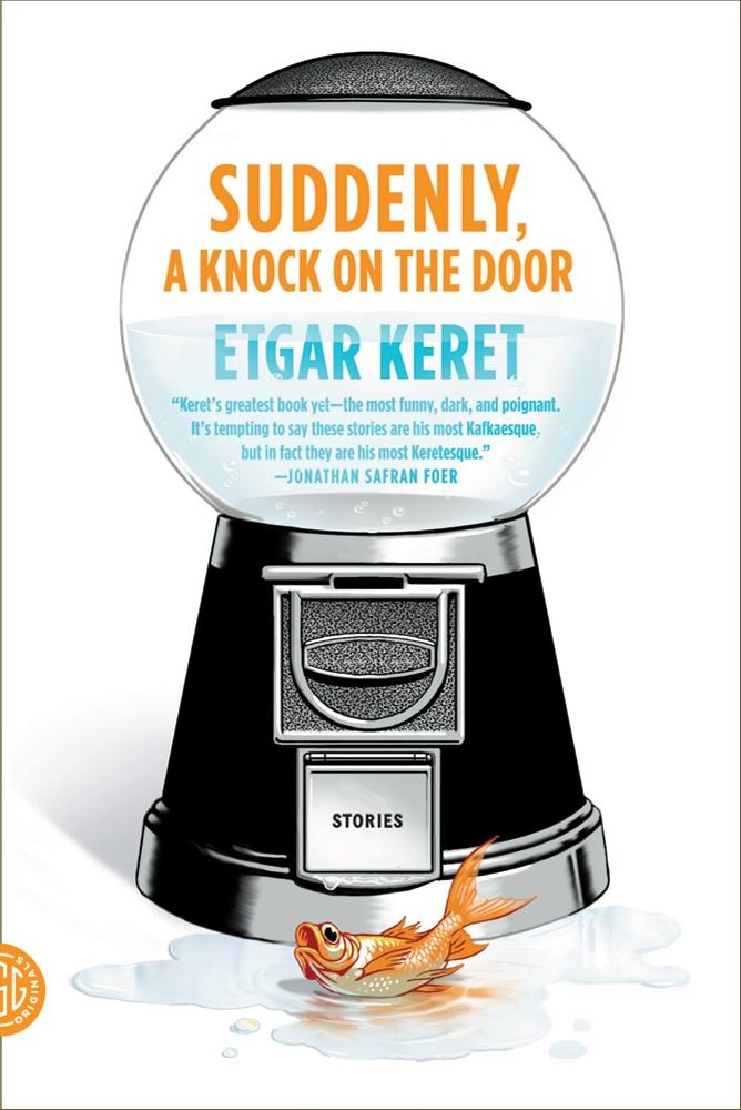 I love Etgar Keret. Can't wait to read this.