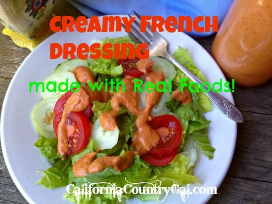 CREAMY FRENCH DRESSING | The eats | Pinterest