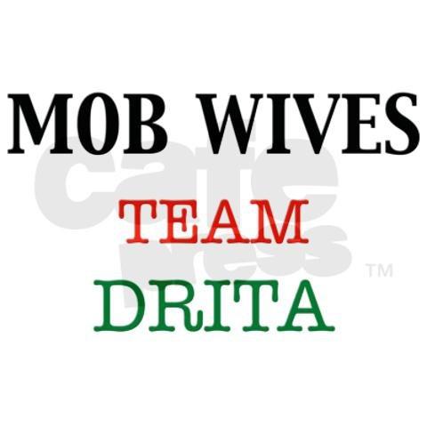 Mob Wives - Team Drita!