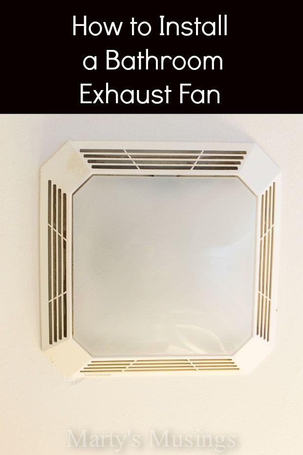 Installing a bathroom exhaust fan