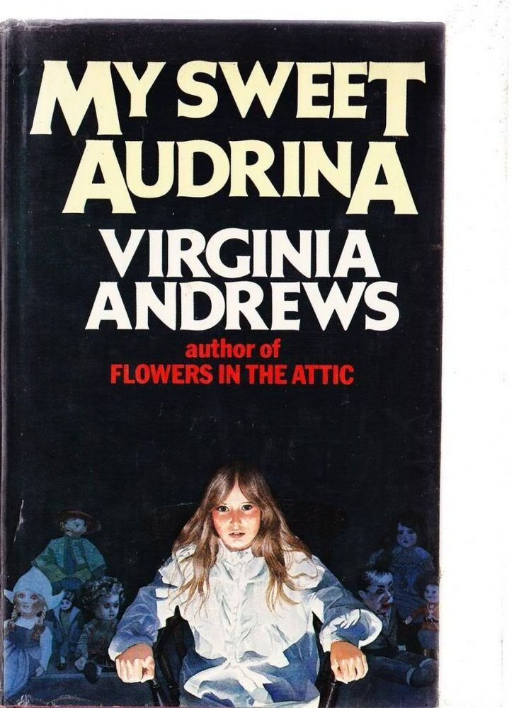 Vc Andrews Book Cover Art : My sweet audrina virginia andrews i love this