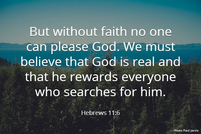 Hebrews 11:6 | The Truth | Pinterest