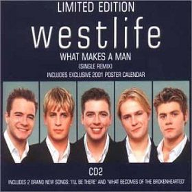 What Makes A Man – Westlife