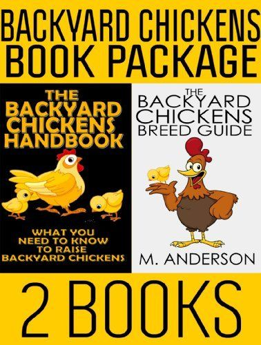 Backyard Chickens Book : Backyard Chickens Book Package The Backyard Chickens Handbook and The