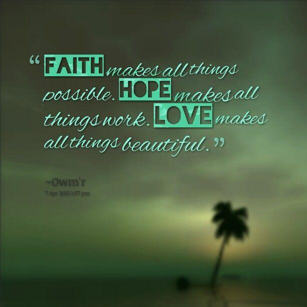Faith Hope Love Quotes...