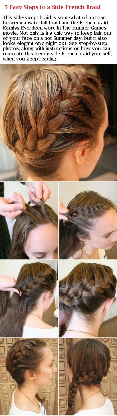 5 Easy Steps to a Side French Braid | Hairstyles | Pinterest