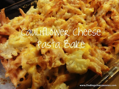 Silver Pennies: Cauliflower Cheese Pasta Bake