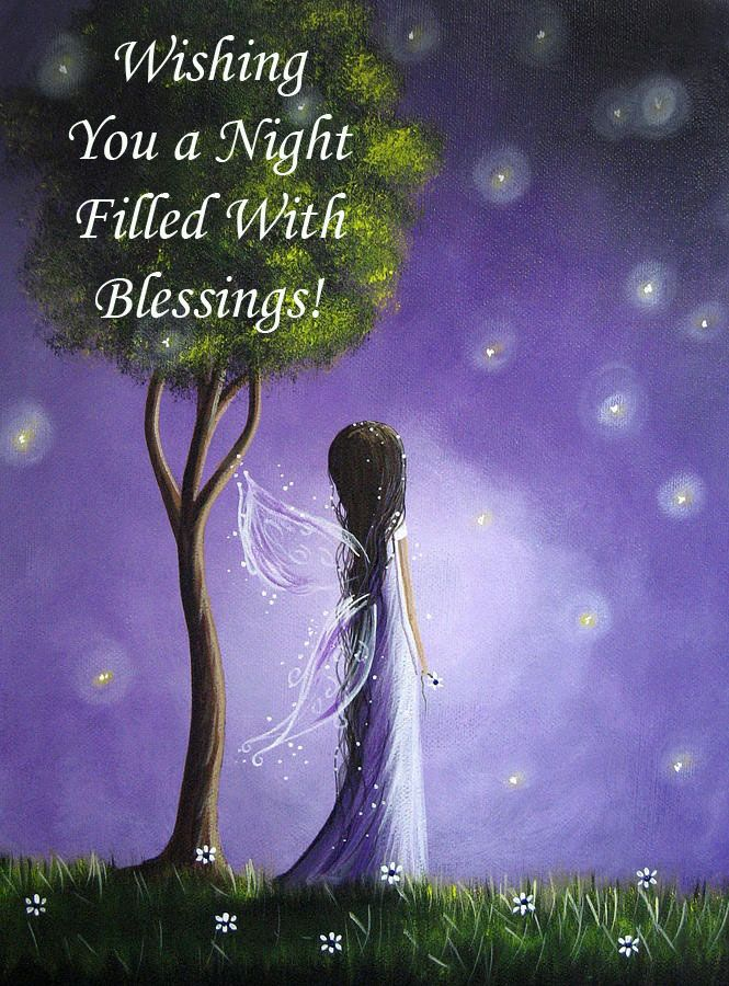 Send up prayers that tonight you are blessed with whatever you need