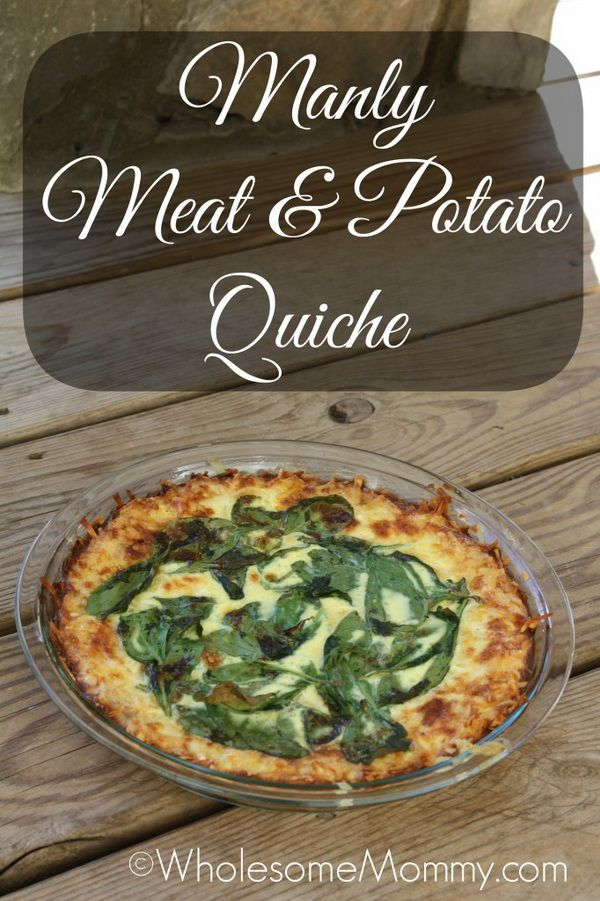 Manly Meat and Potato Quiche