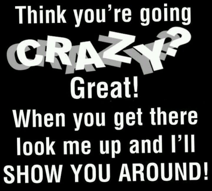 Think you're crazy . . . quotes sarcasm Bipolar
