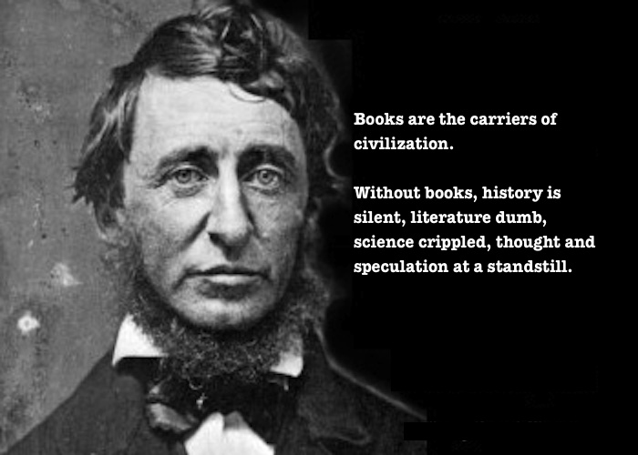 """""""books are the carriers of civilization"""""""