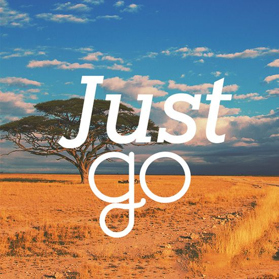Simple, yet powerful: Just go.