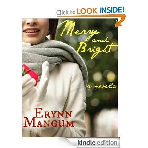Amazon.com: Merry and Bright eBook: Erynn Mangum: Books