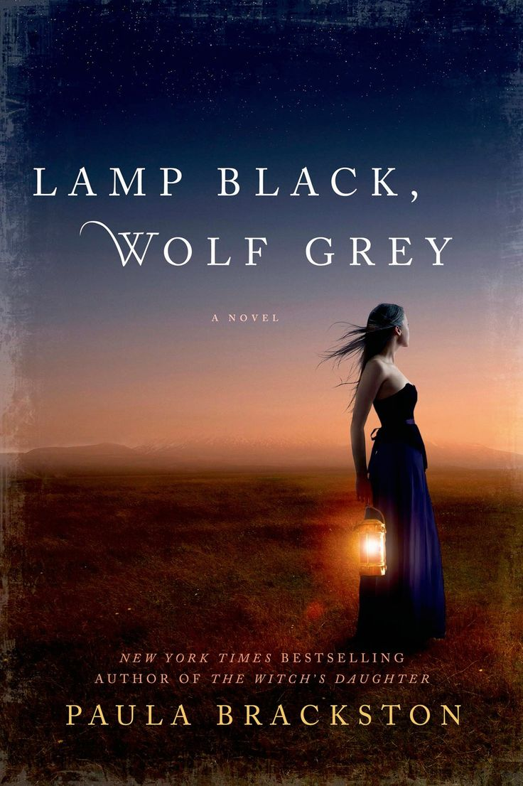 Lamp Black, Wolf Grey by Paula Brackston | 320 pages | St. Martin's Griffin | June 30, 2015