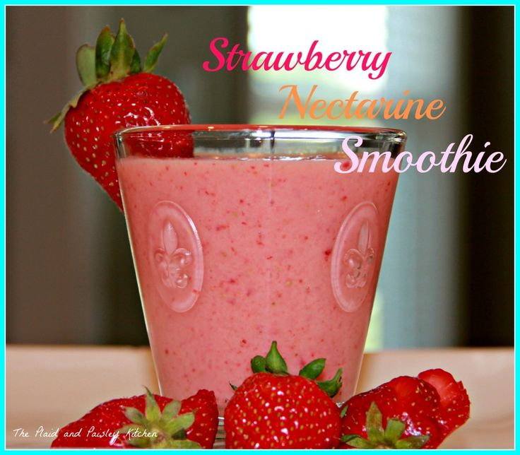 Strawberry Nectarine Smoothie.mREVIEW: this smoothie was incredible. I ...