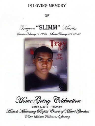"In Loving Memory of Trayvon ""Slimm"" Martin"