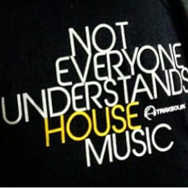 house music quotes quotesgram