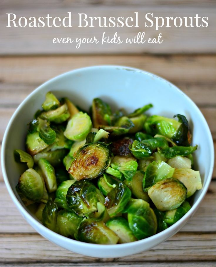 Roasted Brussels Sprouts even your kids will eat from Growing Up Gabel