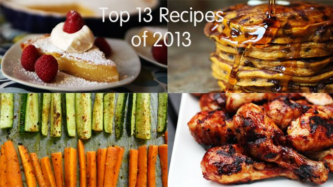 See the Top 13 Recipes of 2013 from Kitchen Explorers. You'll never guess which one is number one!