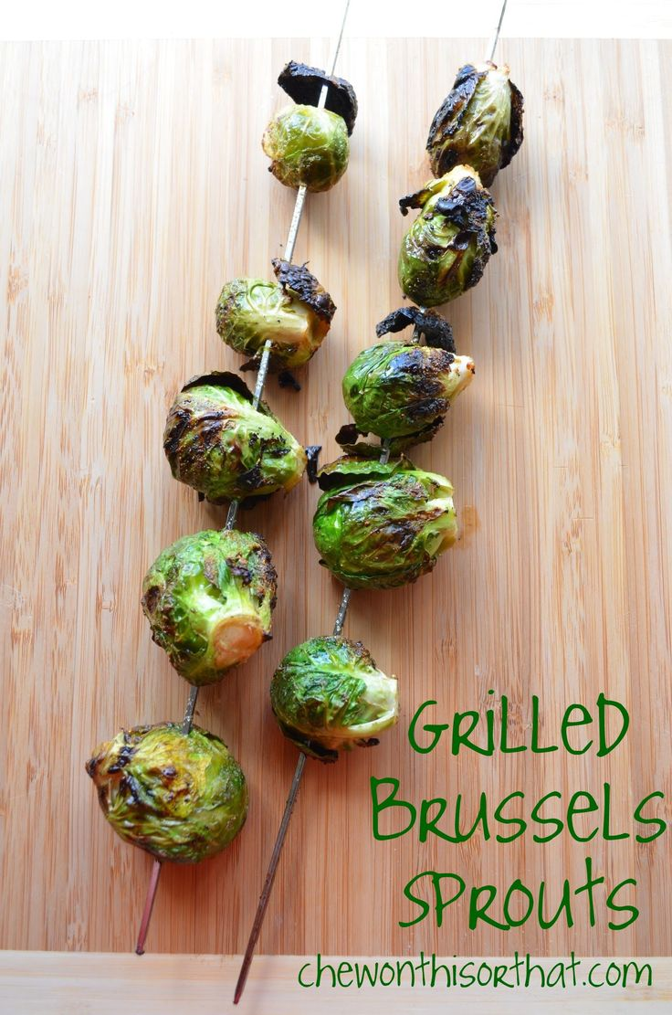 Healthy Grilled Brussels Sprouts | Grilling | Pinterest