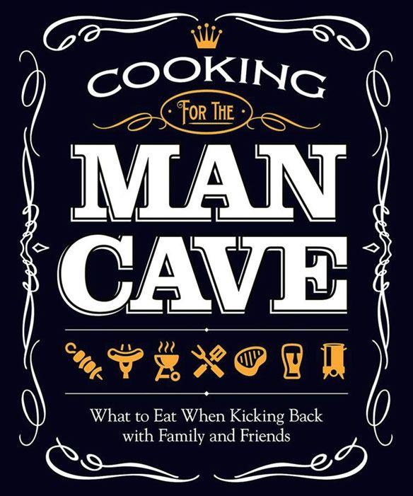 Man Cave Meals : Man food cave pinterest