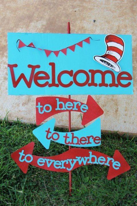 Dr. Seuss Welcome sign | Dr. Seuss Birthday | Pinterest