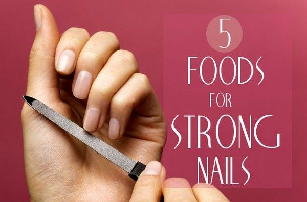 7 Best Foods for Strong Nails