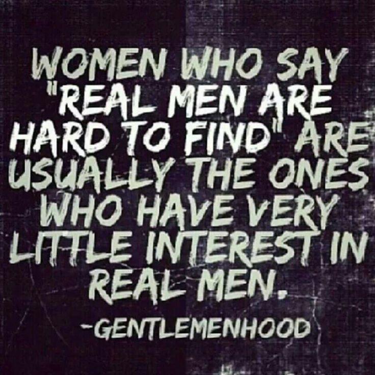 Real Men | Quotes | Pi...