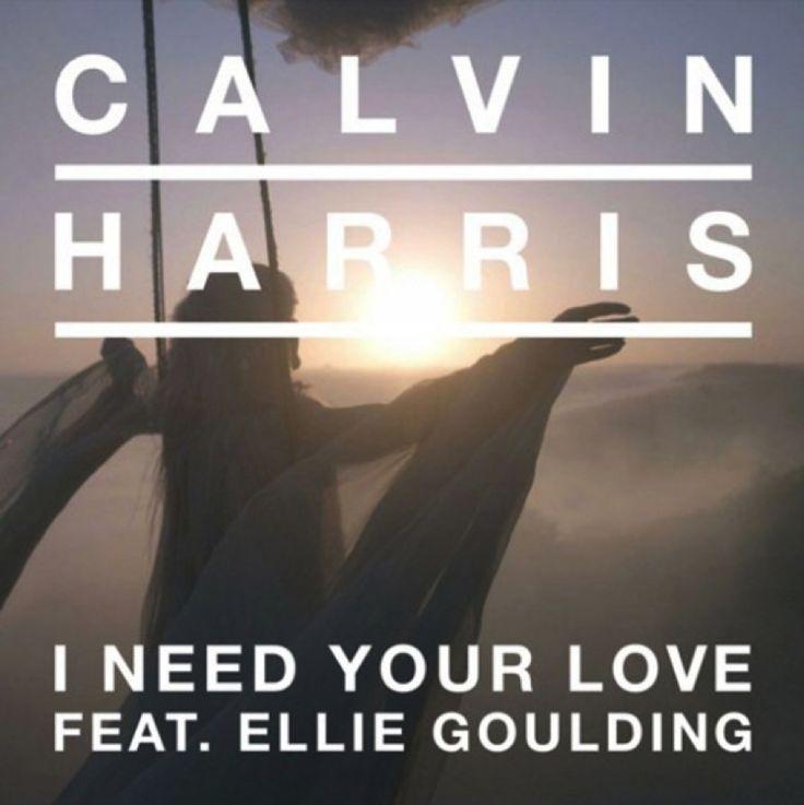 ... : Calvin Harris - I Need Your Love ft. Ellie Goulding #ListaCaliente