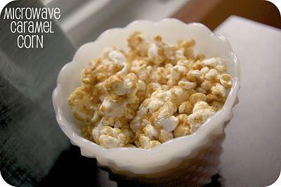 Microwave Caramel Corn | Recipes | Pinterest