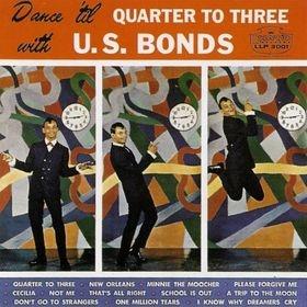 U S Bonds Dance Til Quarter To Three With U S Bonds