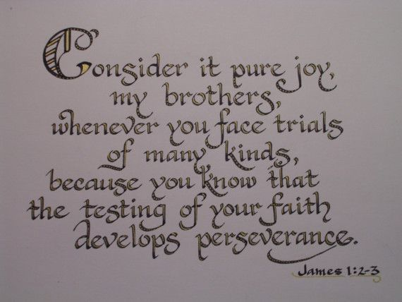 Consider It Pure Joy Original Calligraphy Scripture Verse