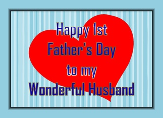 happy first fathers day to my husband