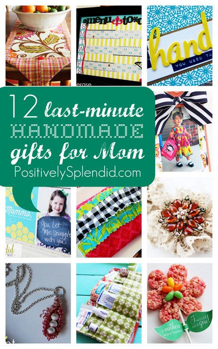 12 Last-Minute Handmade Mothers' Day Gifts - It's not too late to make Mom something she'll love!