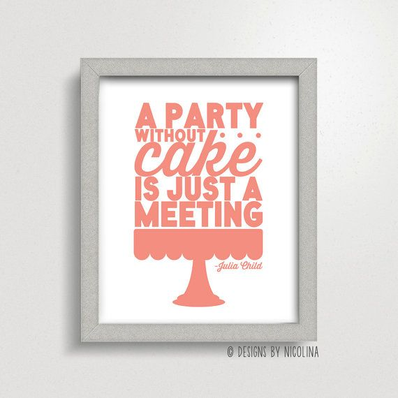Cake Artist Quotes : 15 funny quote art prints we d actually hang