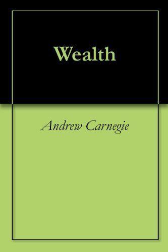 andrew carnegie essay wealth