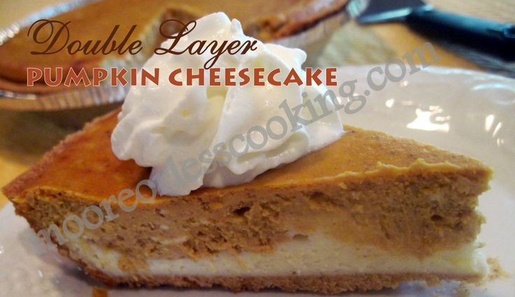 DOUBLE LAYER PUMPKIN CHEESECAKE | Halloween | Pinterest