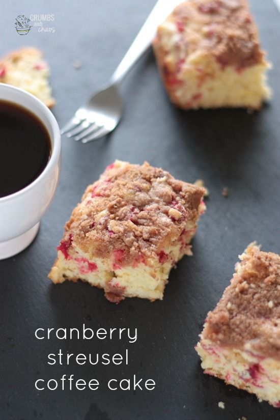 Cranberry Streusel Coffee Cake | Crumbs and Chaos #breakfast # ...