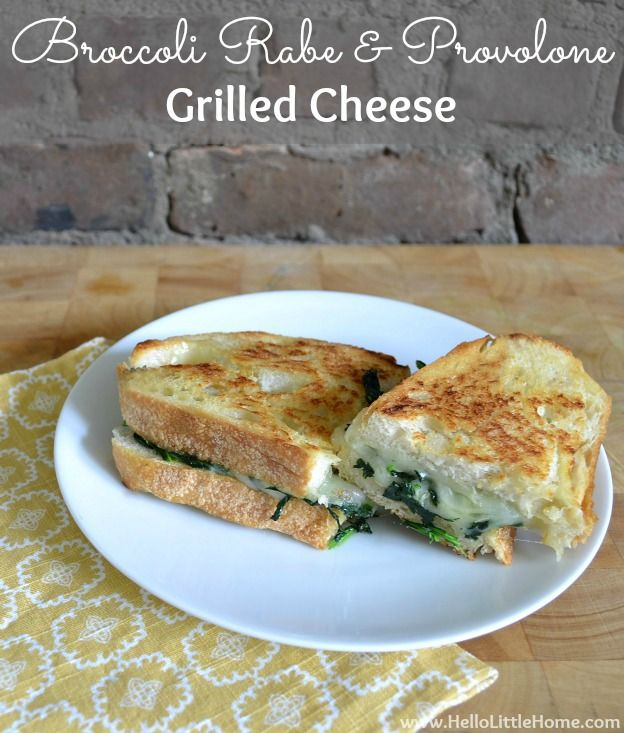 Broccoli Rabe and Provolone Grilled Cheese | Hello Little Home #recipe ...