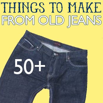 50+ Things to Make from Old Jeans! via @Johnnie (Saved By Love Creations) Lanier