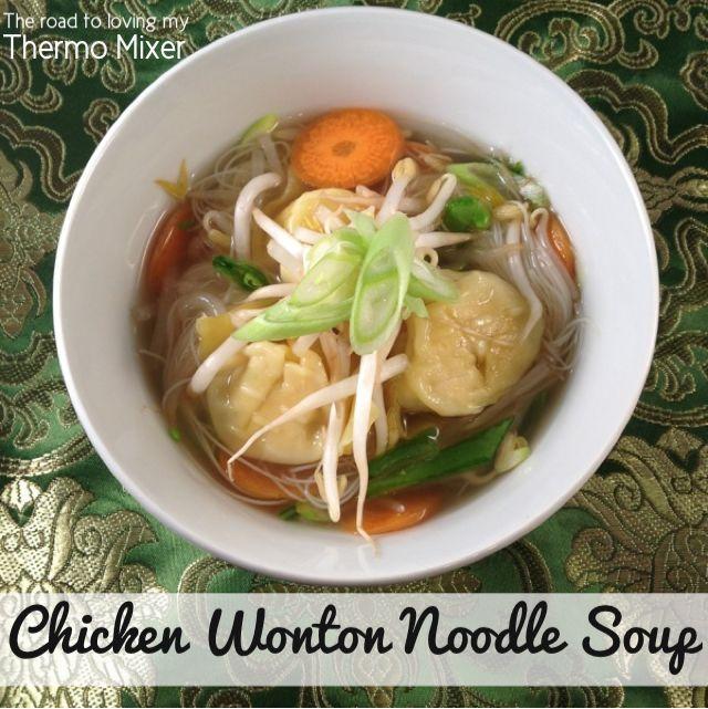 Chicken Wonton Noodle Soup | THERMOMIX Recipes | Pinterest
