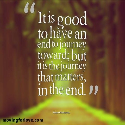 The #journey is what #matters in the #end #quote