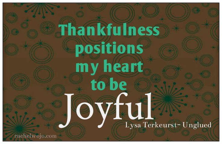 Thankfulness quote by Lysa Terkeurst. How true that often we just need to do something small to help us get into the right position to be transported into that which we desire. Who doesn't desire joy?