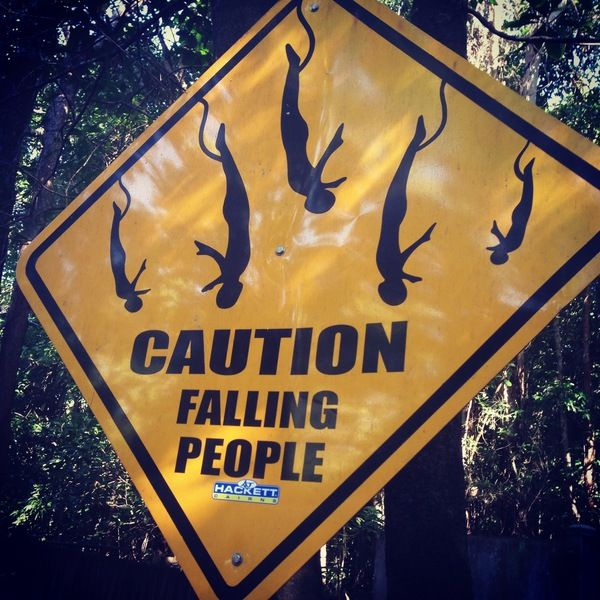 "Caution: Falling People! ""Every day do something that reminds you you're still alive.""  Words to live by from AJ Hackett Cairns >>> Here's a sign you don't see every day!! When you travel do you like to to push yourself to your limits?"
