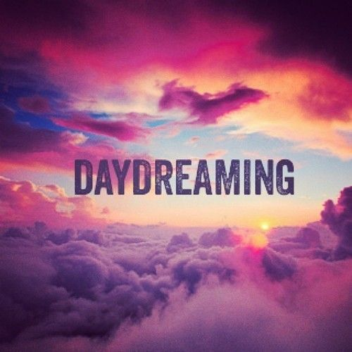 daydreaming quotes - photo #4