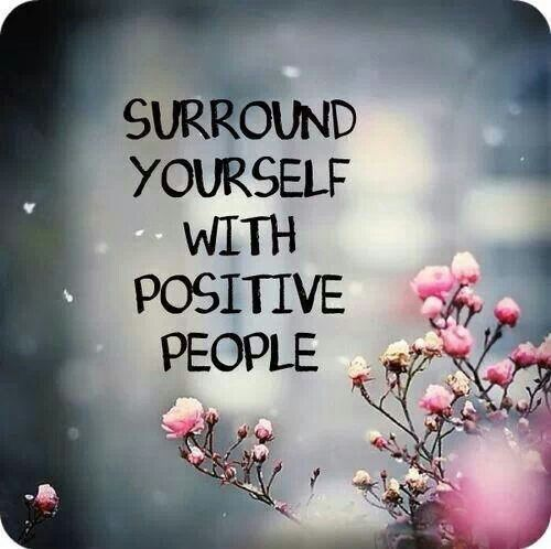 Surround Yourself in Positivity